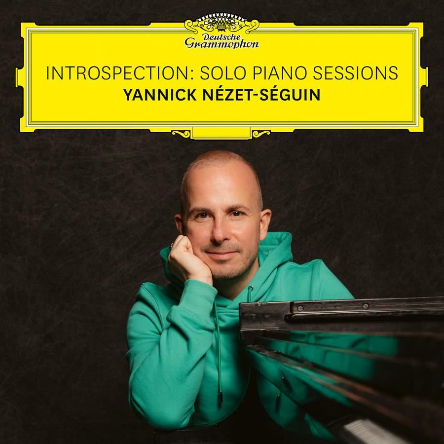 Review of Introspection: Solo Piano Sessions (Yannick Nézet-Séguin)