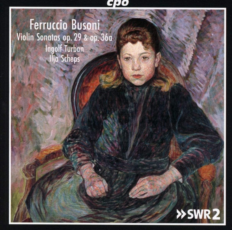 Review of BUSONI Violin Sonatas (Ingolf Turban)