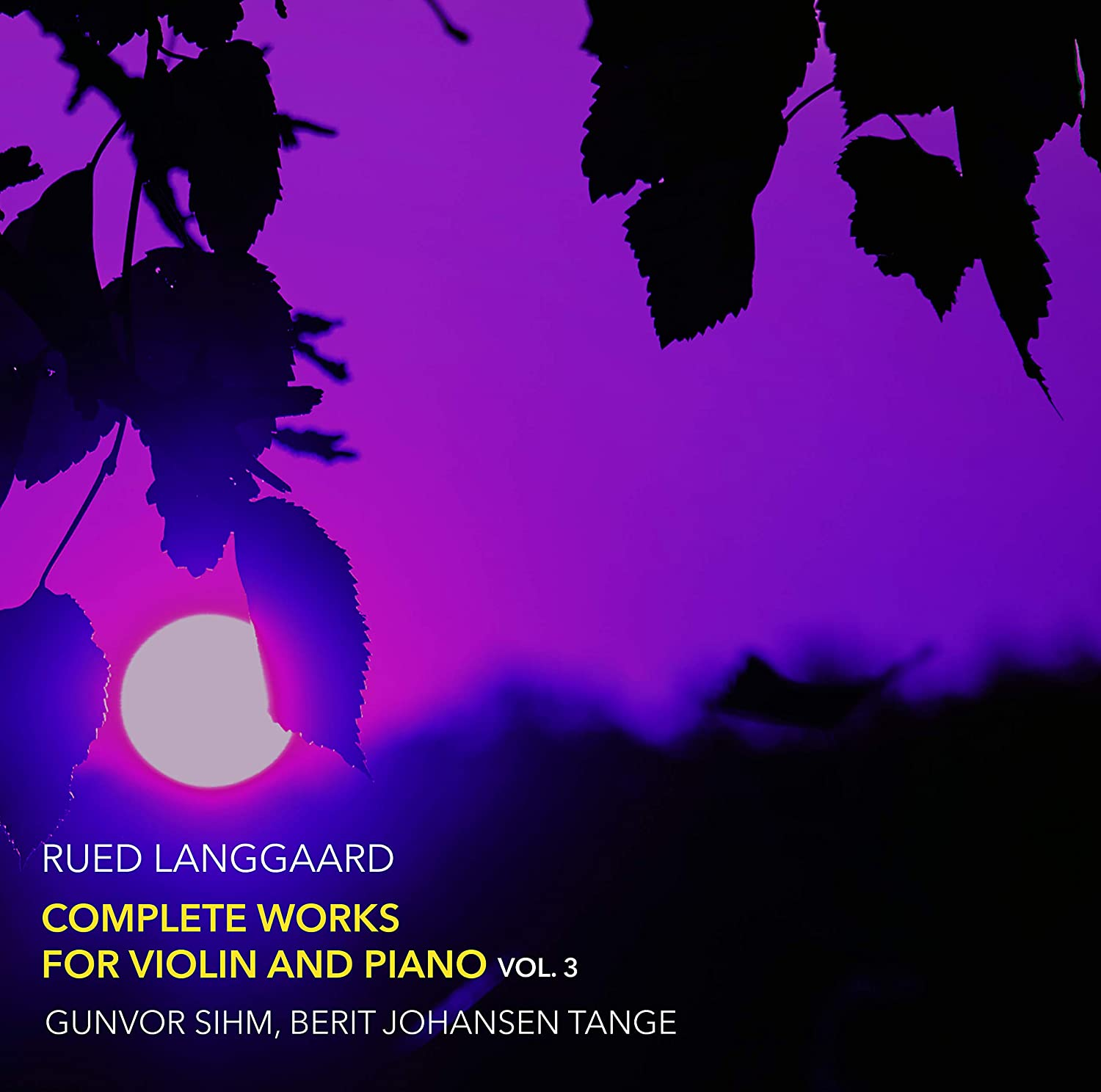 Review of LANGGAARD Complete Works for Violin & Piano, Vol 3