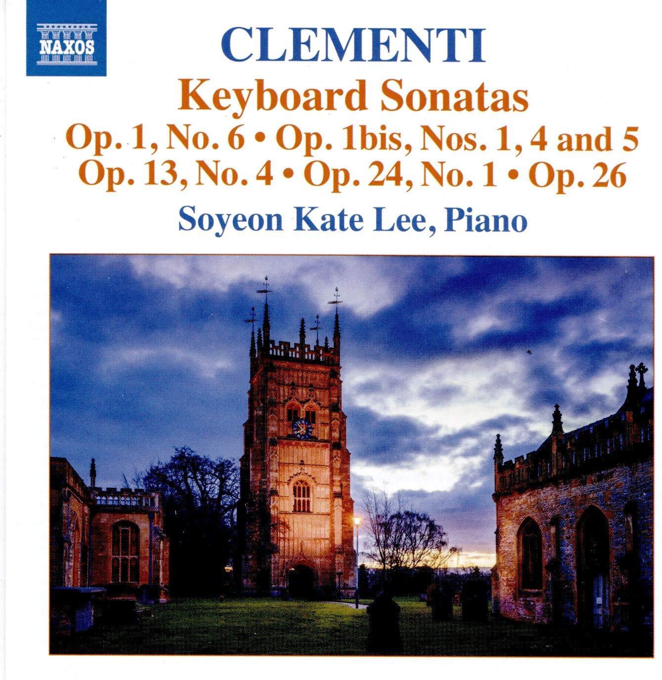 8573922. CLEMENTI Keyboard Sonatas Opp 1 & 13 (Soyeon Kate Lee)
