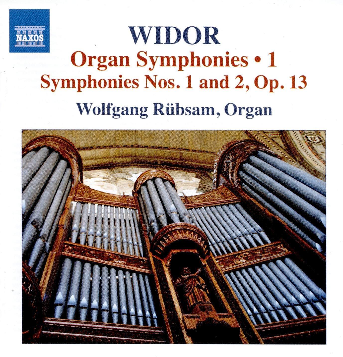 8 574161. WIDOR Organ Symphonies Vol 1 – Nos 1 & 2 (Wolfgang Rübsam)