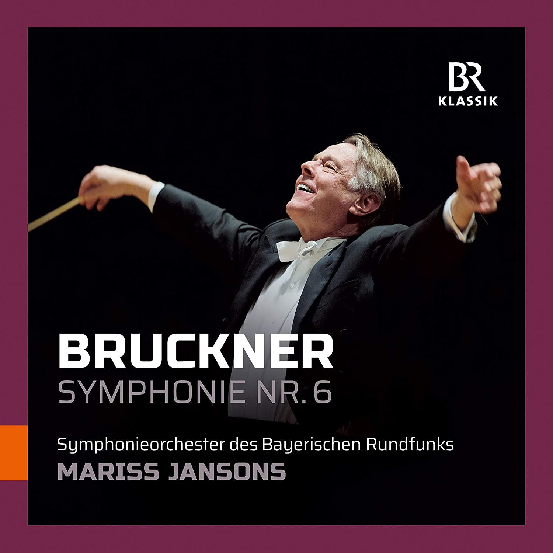Review of BRUCKNER Symphony No 6 (Jansons)