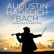 Review of JS BACH Sontas and Partitas for solo violin, BWV1001-1006 (Augustin Hadelich)