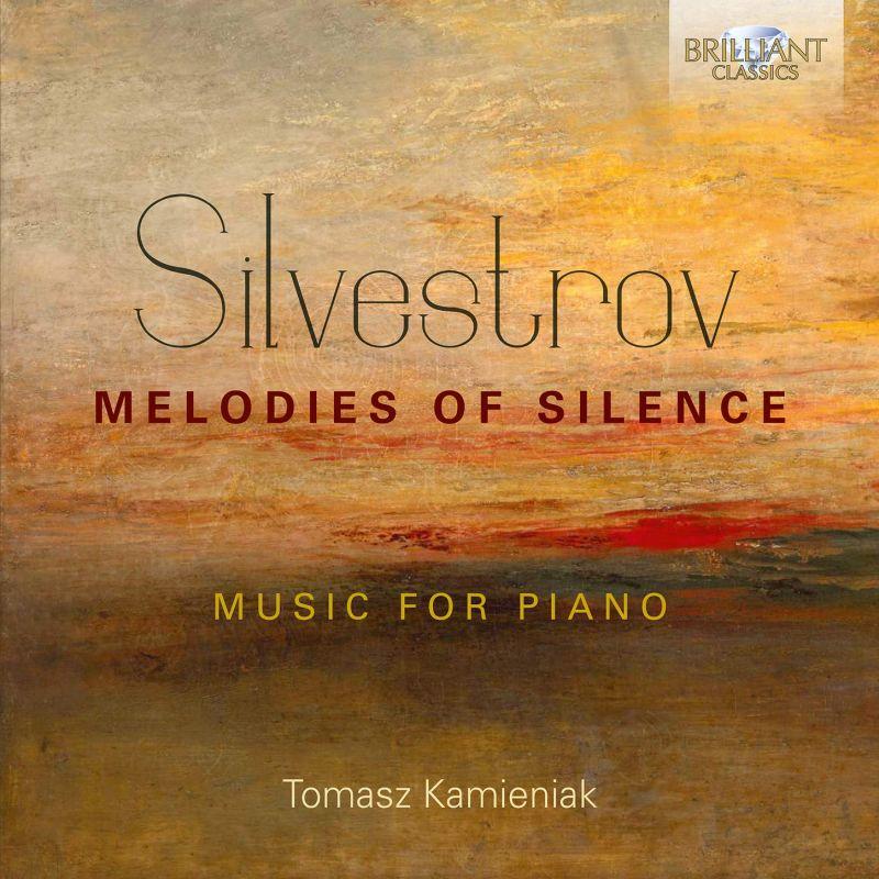 Review of SILVESTROV Melodies of Silence (Tomasz Kamieniak)