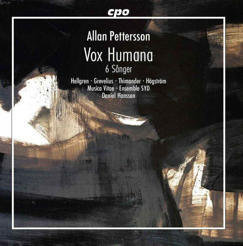 Review of PETTERSSON Vox Humana. 6 Sånger