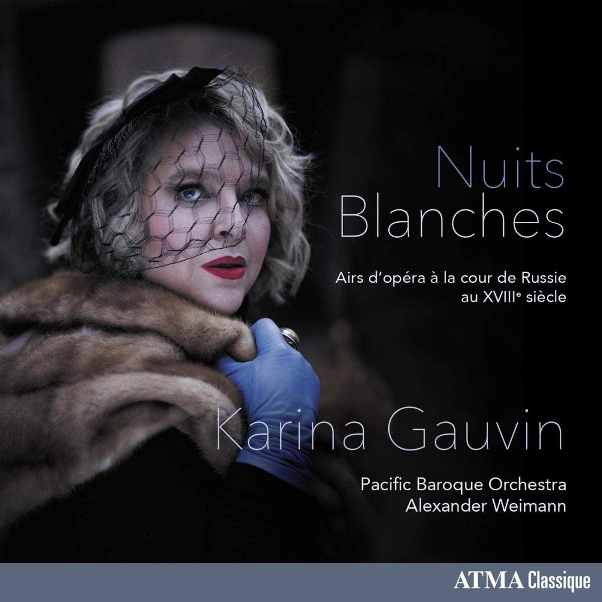Review of Karina Gauvin: Nuits Blanches