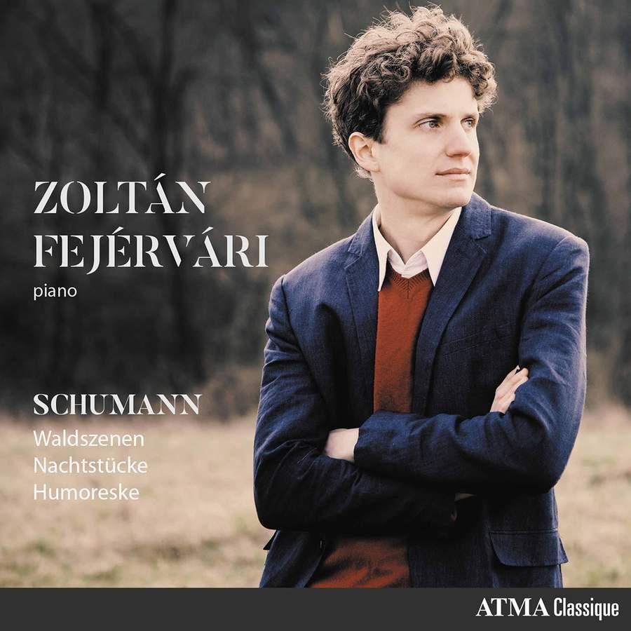 Review of SCHUMANN Waldszenen, Nachtstücke & Humoreske