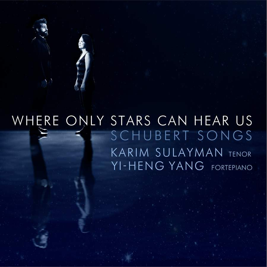 Review of SCHUBERT Songs 'Where only stars can hear us' (Karim Sulayman)