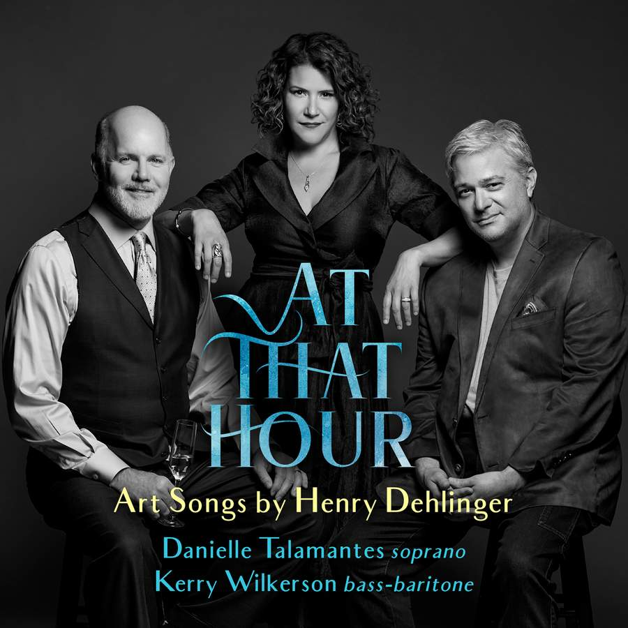 Review of DEHLINGER 'At That Hour' - Art Songs