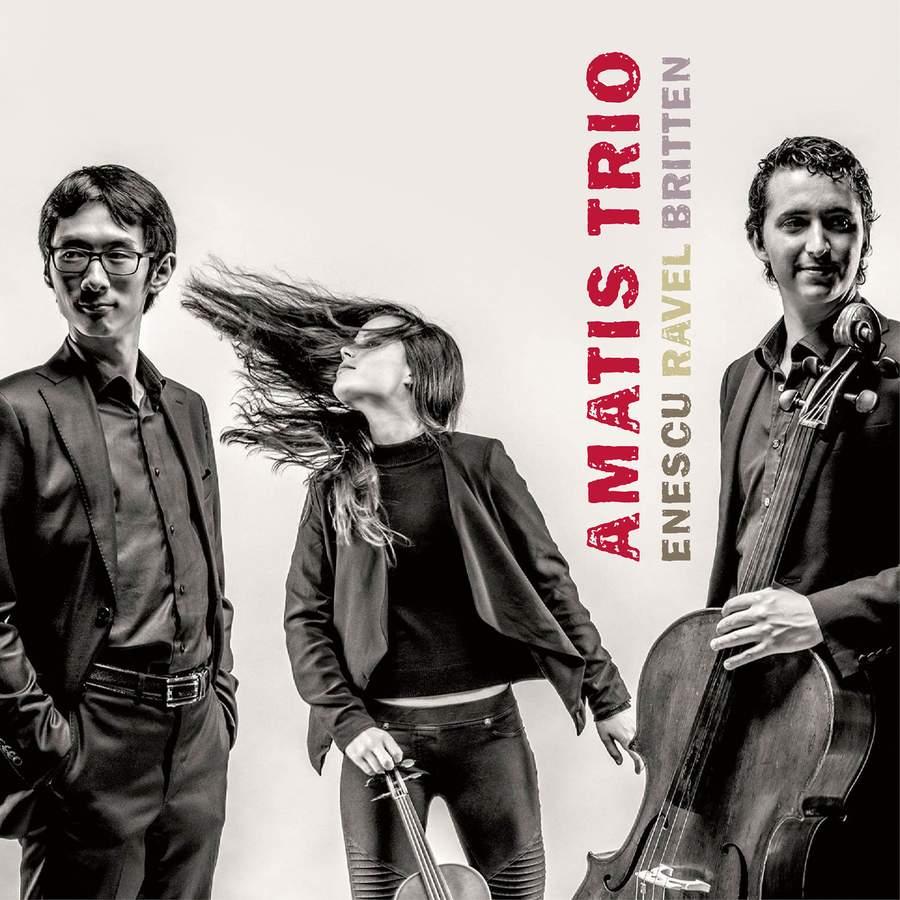 Review of BRITTEN; ENESCU; RAVEL Piano Trios (Amatis Trio)