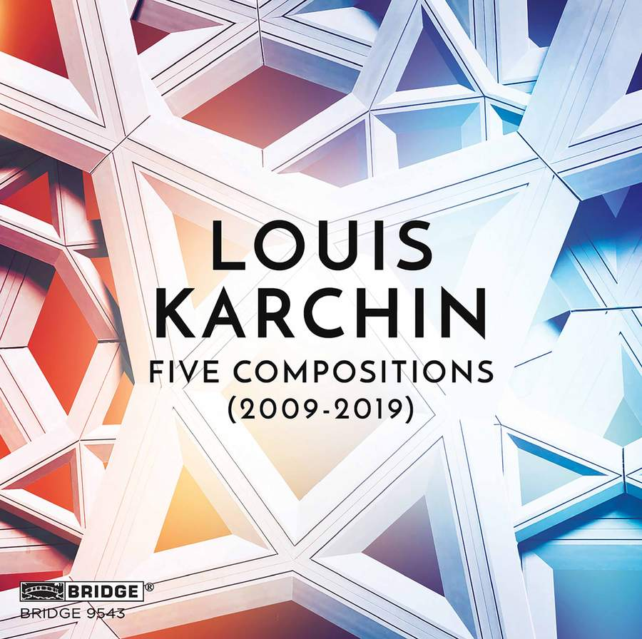 Review of KARCHIN Five Compositions (2009-2019)