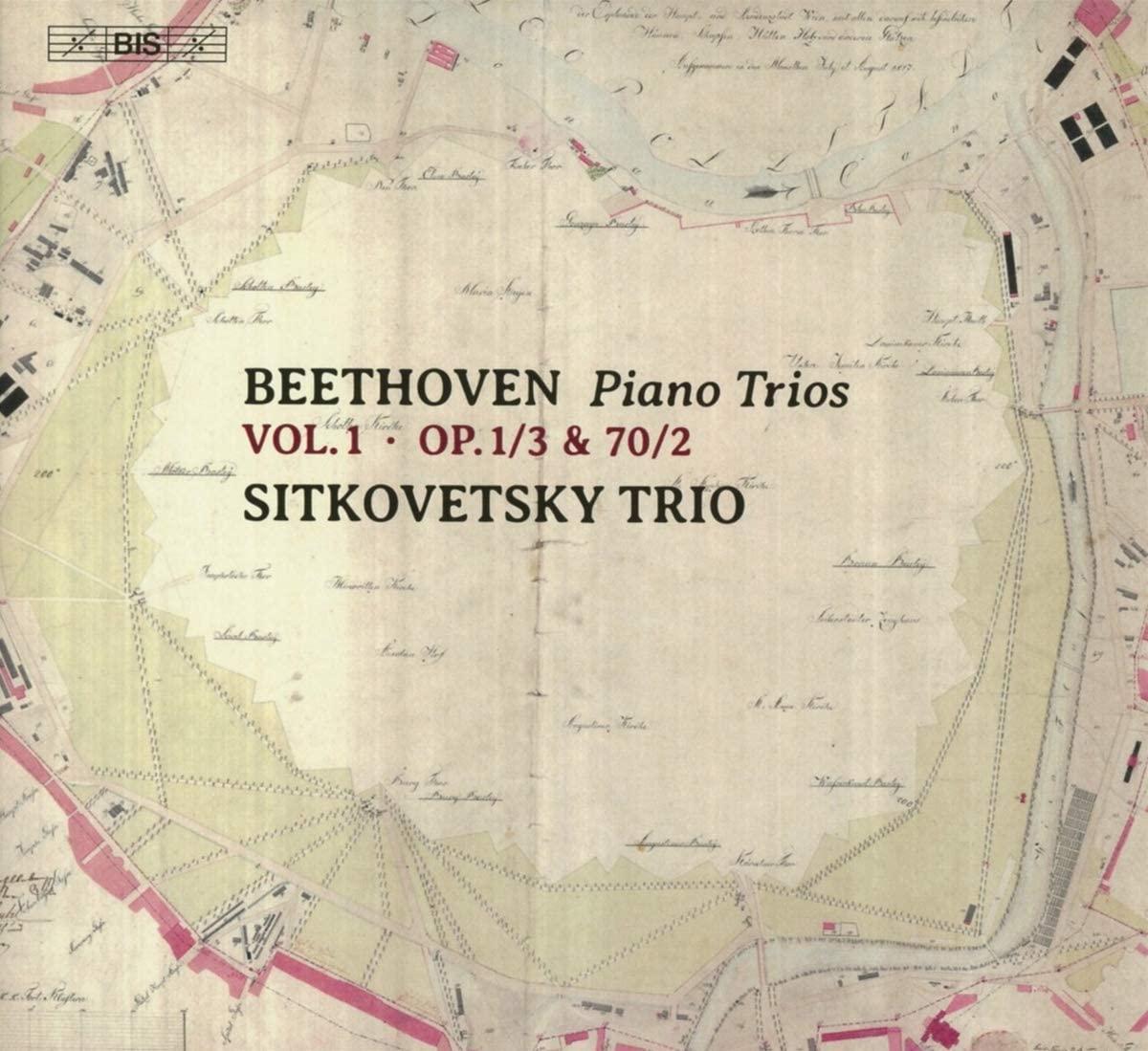 Review of BEETHOVEN Piano Trios, Vol 1 (Sitkovetsky Trio)