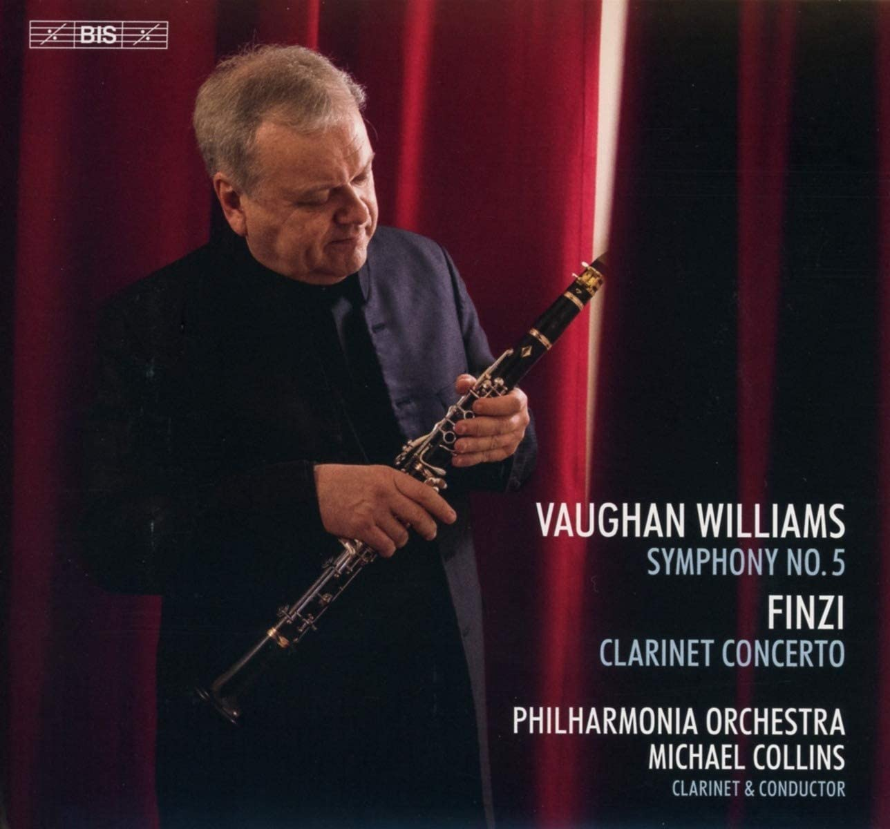 Review of FINZI Clarinet Concerto VAUGHAN WILLIAMS Symphony No 5 (Michael Collins)