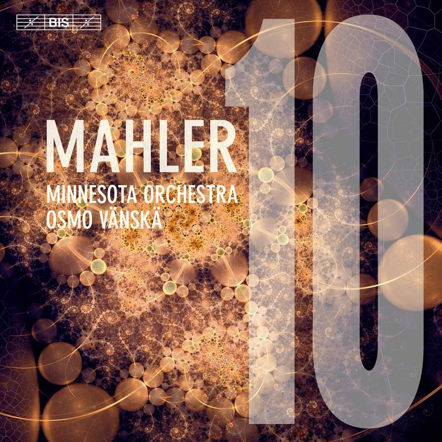 Review of MAHLER Symphony No 10 (Vänskä)