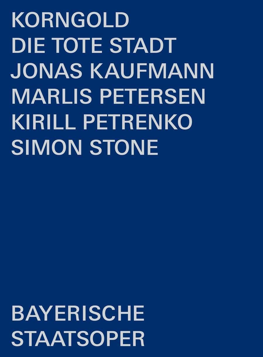Review of KORNGOLD Die tote Stadt (Petrenko)