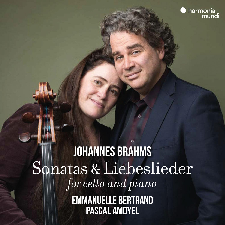Review of BRAHMS Cello Sonatas. Liebeslieder (Emmanuelle Bertrand)