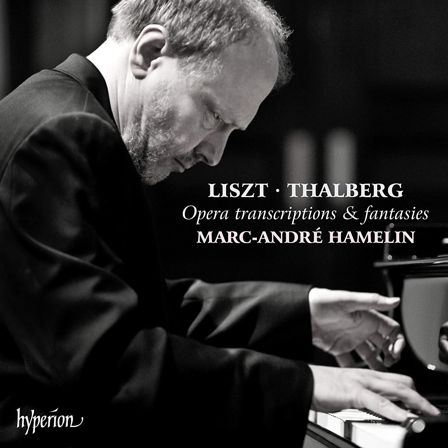 Review of LISZT; THALBERG Opera transciptions and fantasies (Marc-André Hamelin)