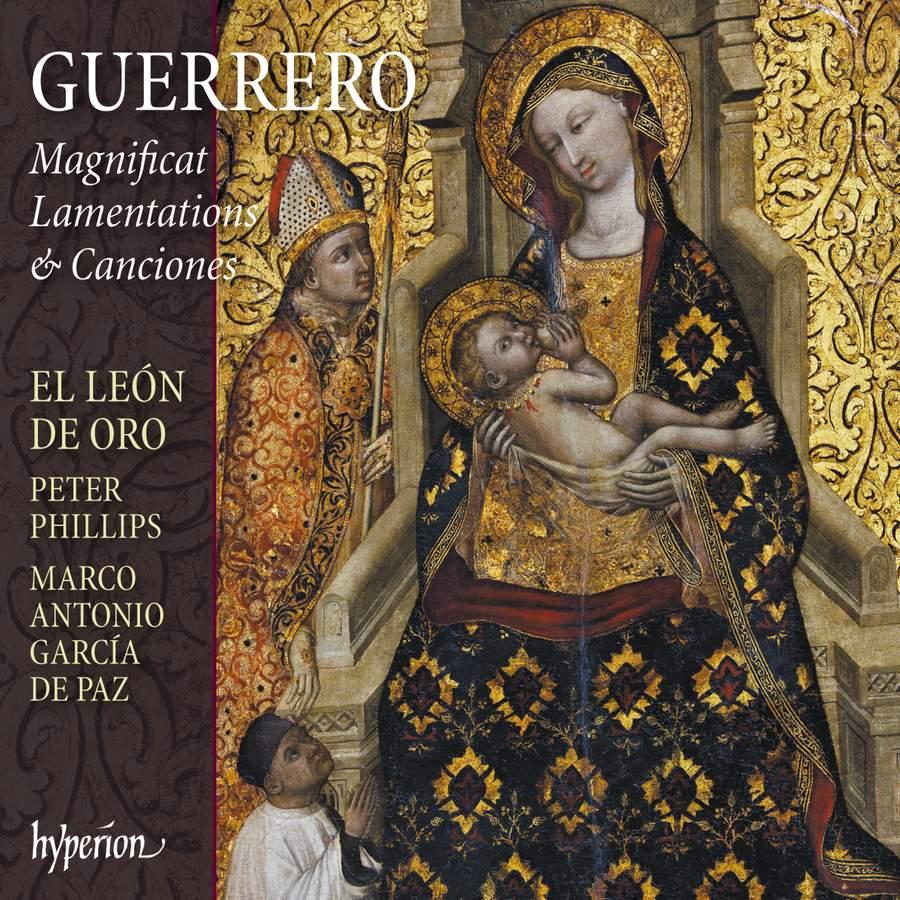 Review of GUERRERO Magnificat, Lamentations & Canciones