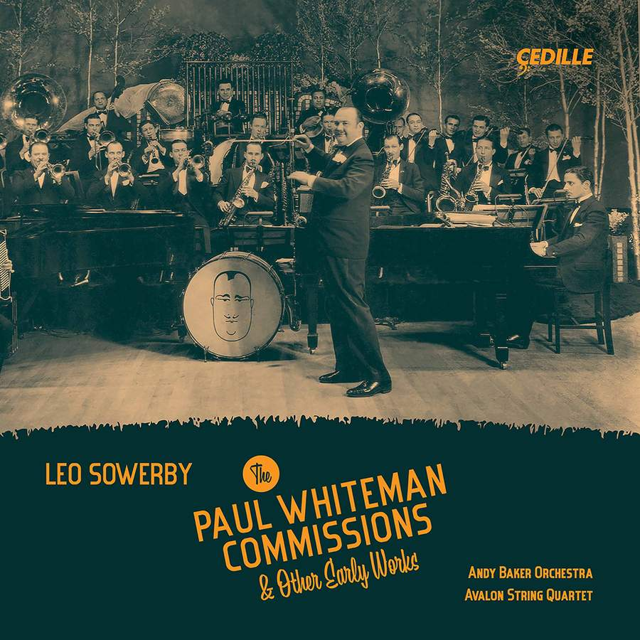 Review of SOWERBY The Paul Whiteman commissions & other early works