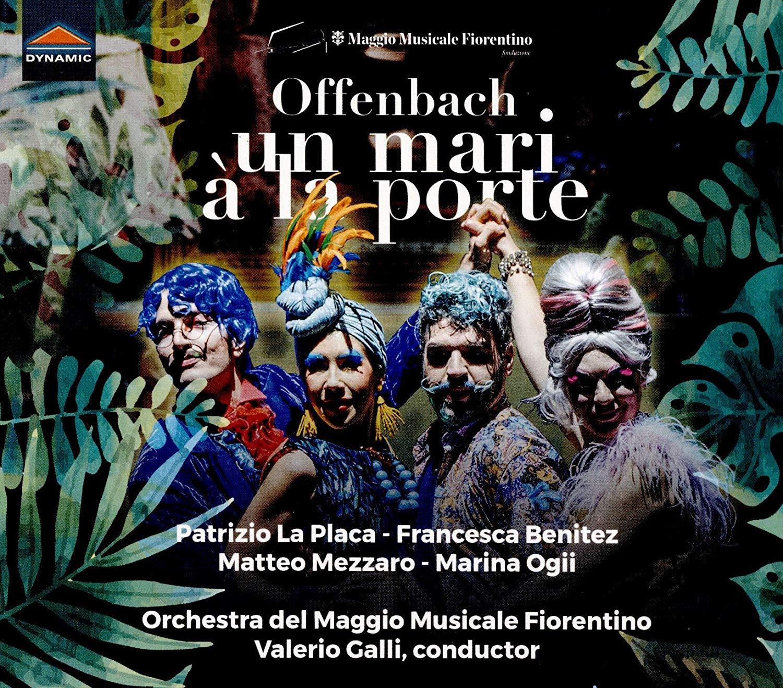 Review of OFFENBACH Un mari à la porte (Galli)
