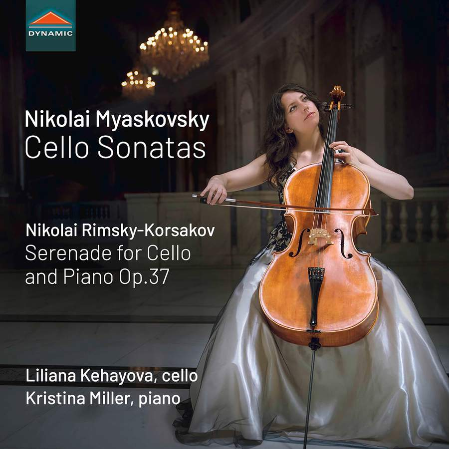 Review of MYASKOVSKY Cello Sonatas RIMSKY-KORSAKOV Serenade