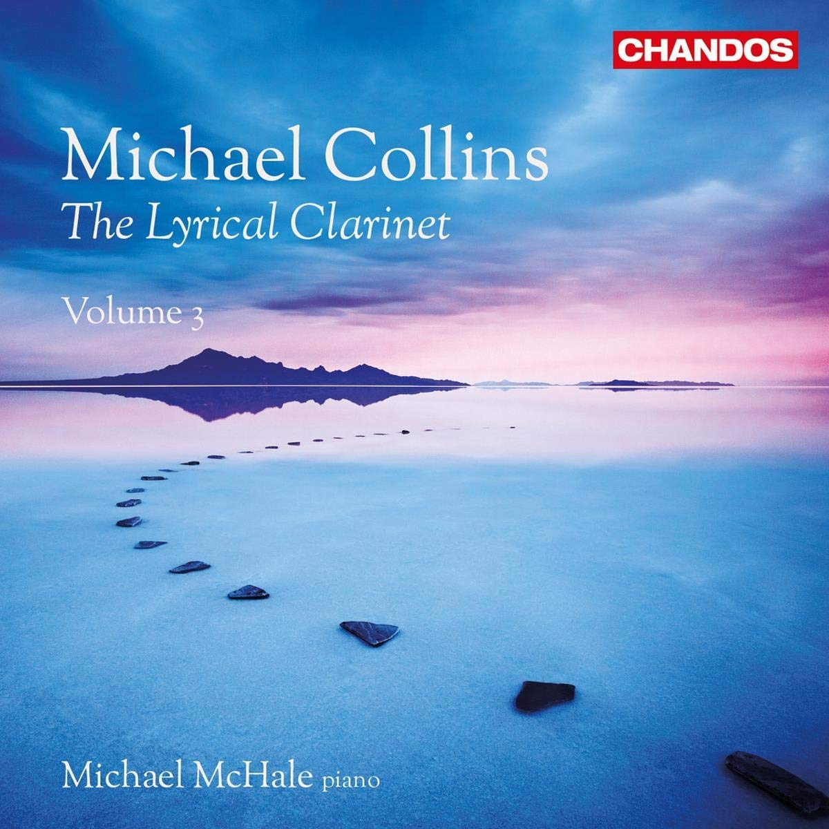 Review of The Lyrical Clarinet Vol 3 (Michael Collins)