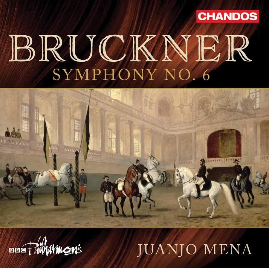 Review of BRUCKNER Symphony No 6 (Mena)