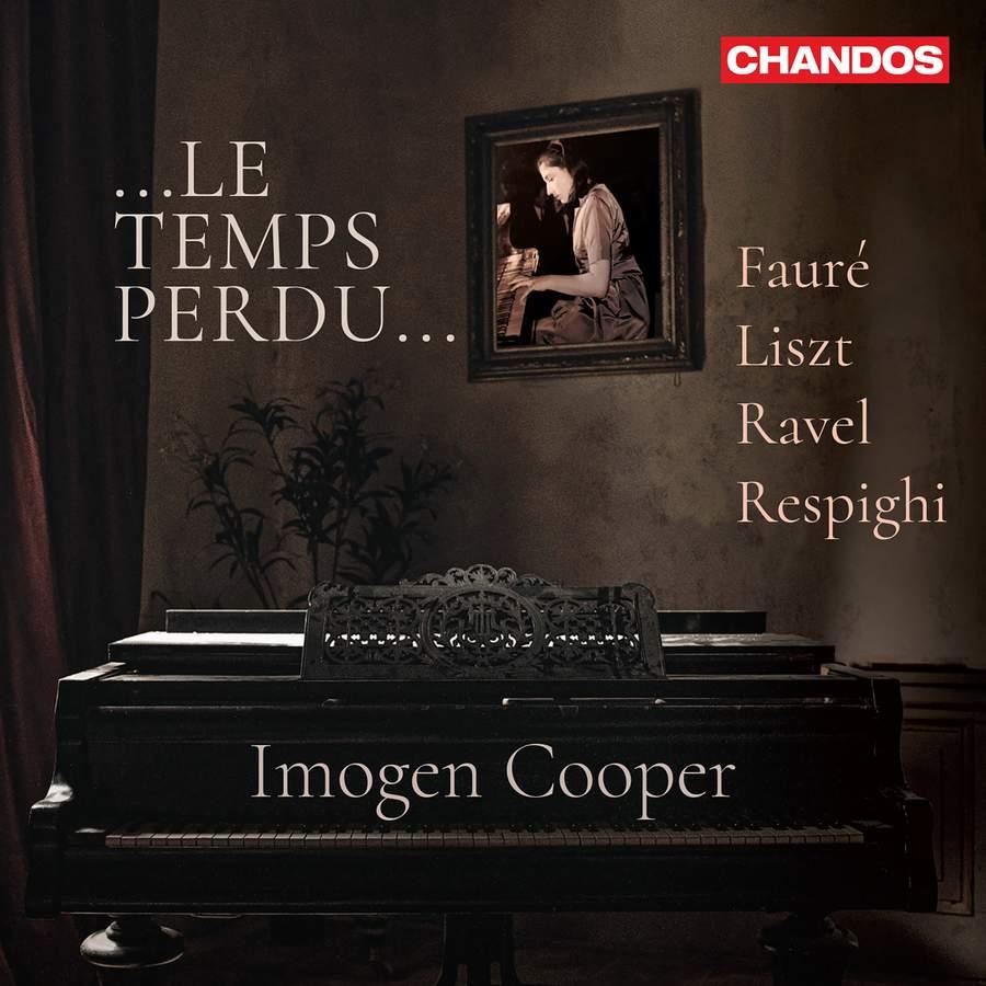 CHAN20235. Imogen Cooper: Le Temps Perdu