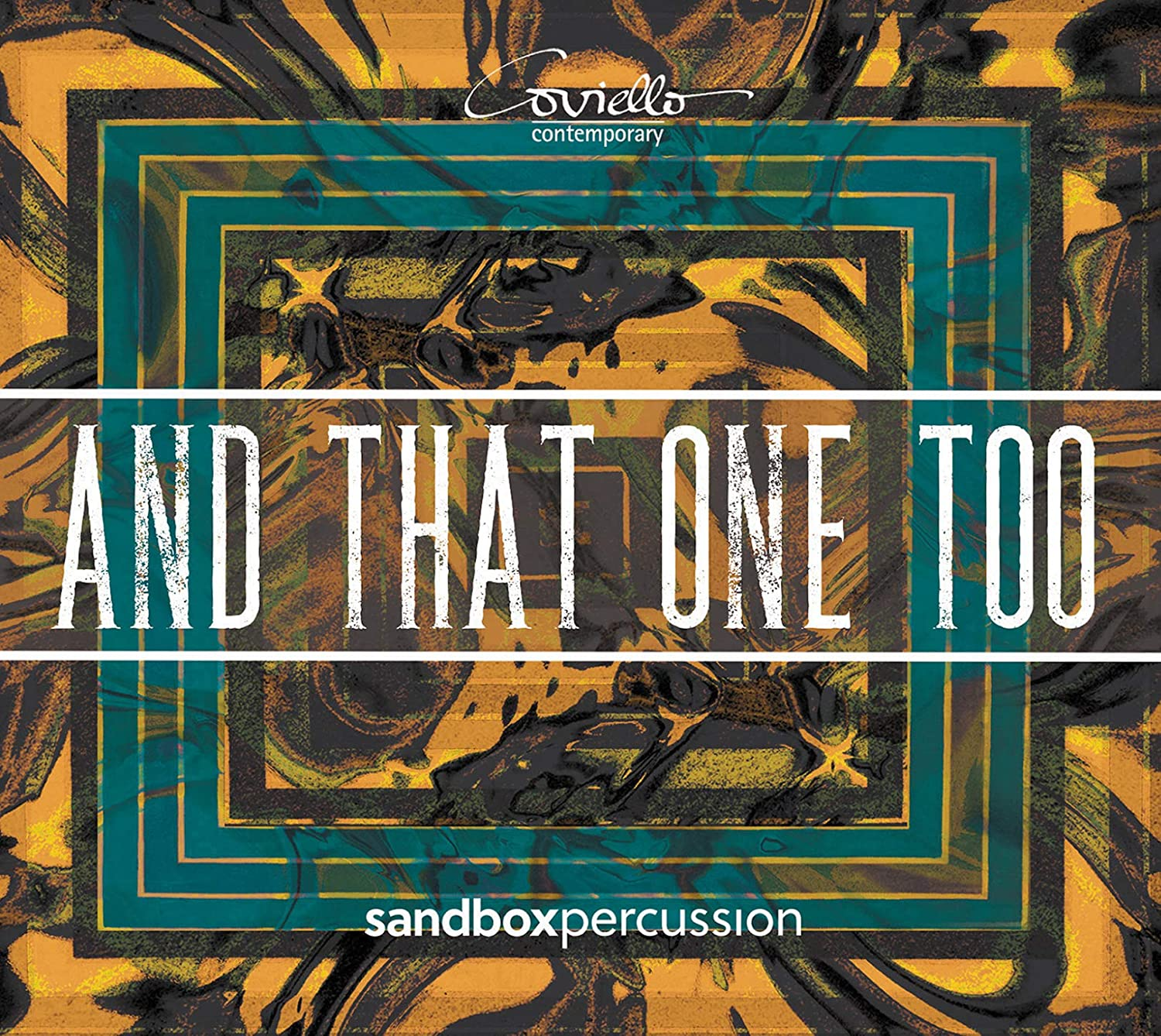Review of And That One Too (Sandbox Percussion)