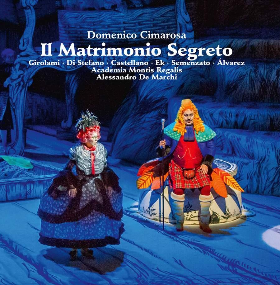 Review of CIMAROSA Il Matrimonio Segreto (De Marchi)