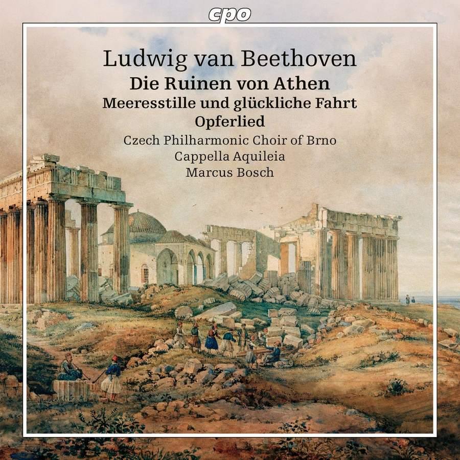 Review of BEETHOVEN Die Ruinen von Athen. Meeresstille und glückliche Fahrt