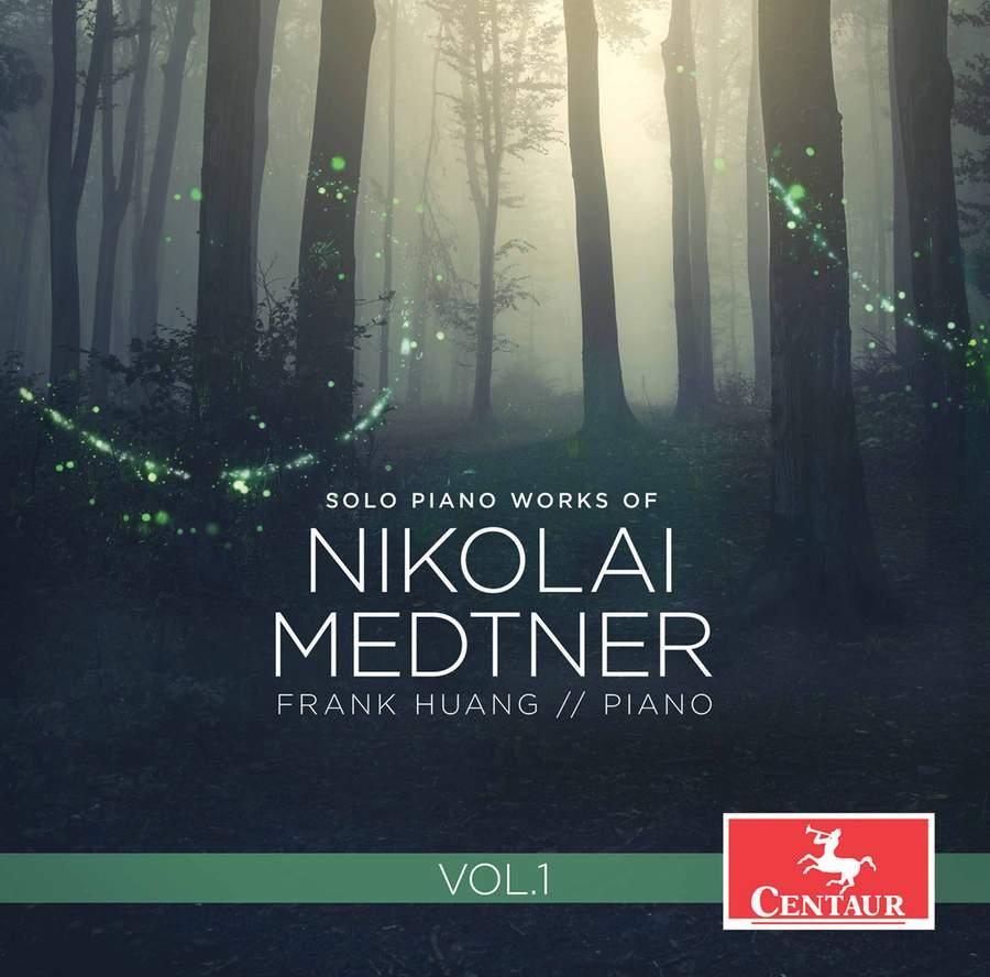 Review of MEDTNER Piano works, Vol 1 (Frank Huang)