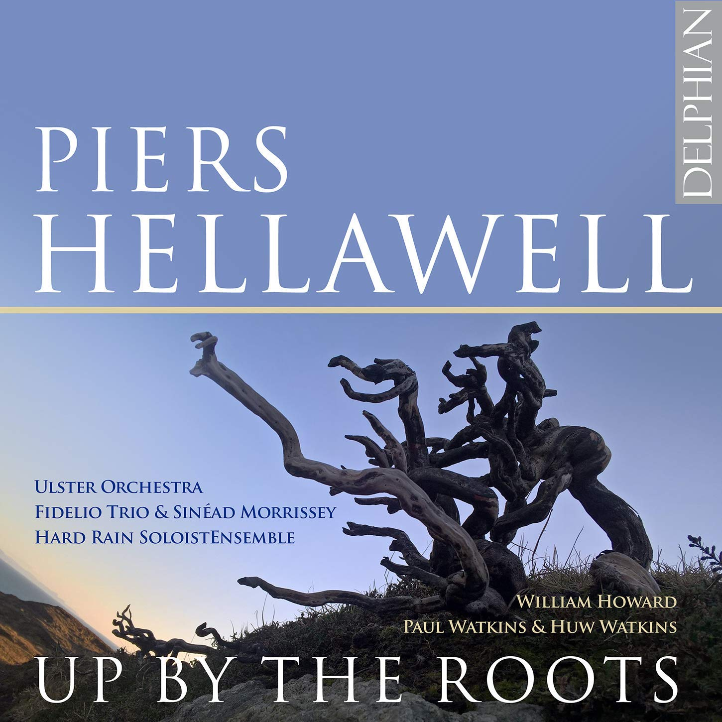 DCD34223. HELLAWELL Up by the Roots