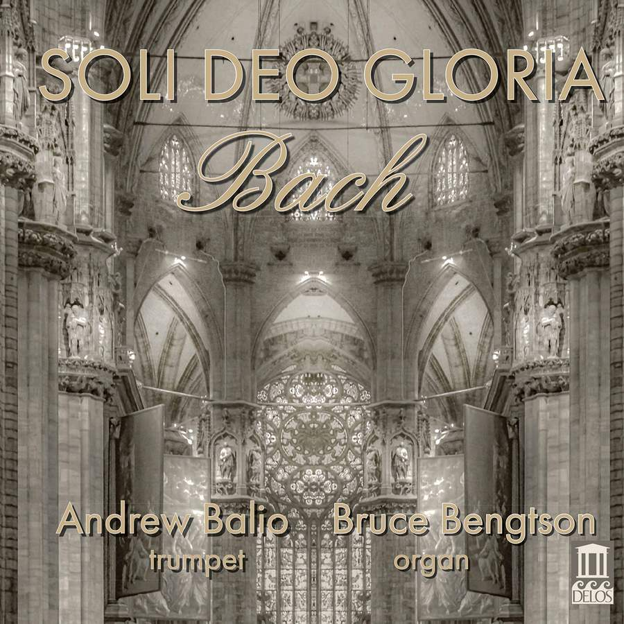 Review of JS BACH Soli Dei Gloria: Transcriptions for Trumpet and Organ