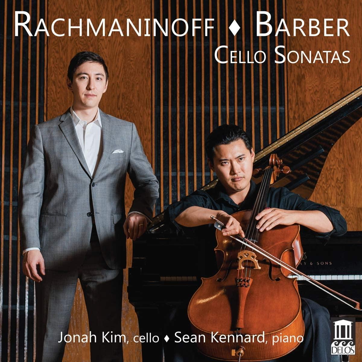 Review of BARBER. RACHMANINOV Cello Sonatas (Jonah Kim)
