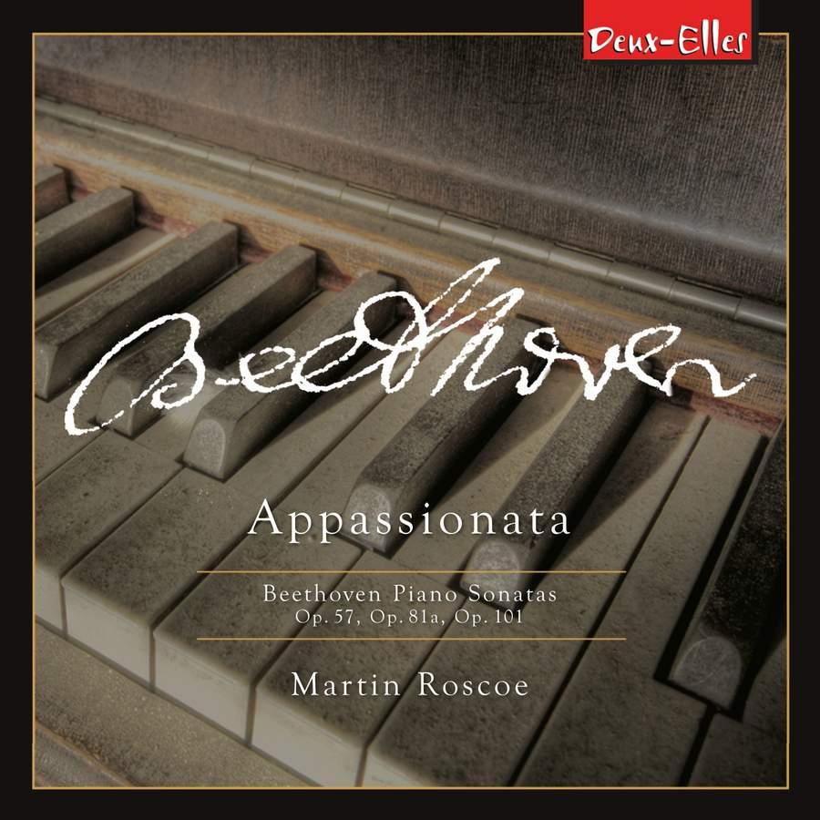 Review of BEETHOVEN Piano Sonatas Vol 8 'Appassionata' (Martin Roscoe)
