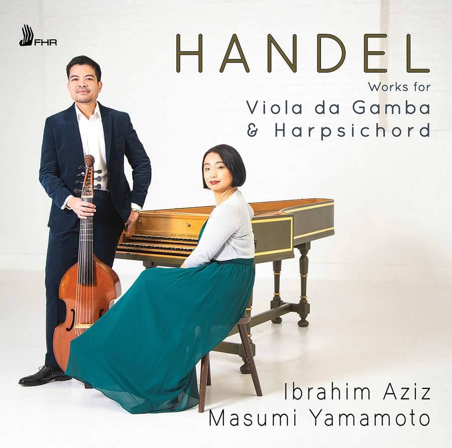 FHR91. HANDEL Works For Viola da Gamba and Harpsichord (Ibrahim Aziz)