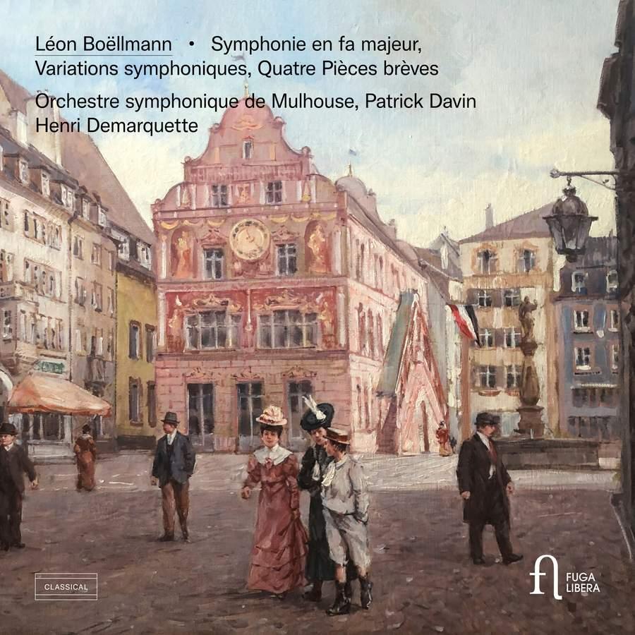 Review of BOËLLMANN Symphony. Variations Symphoniques. Quatre Pièces Brèves