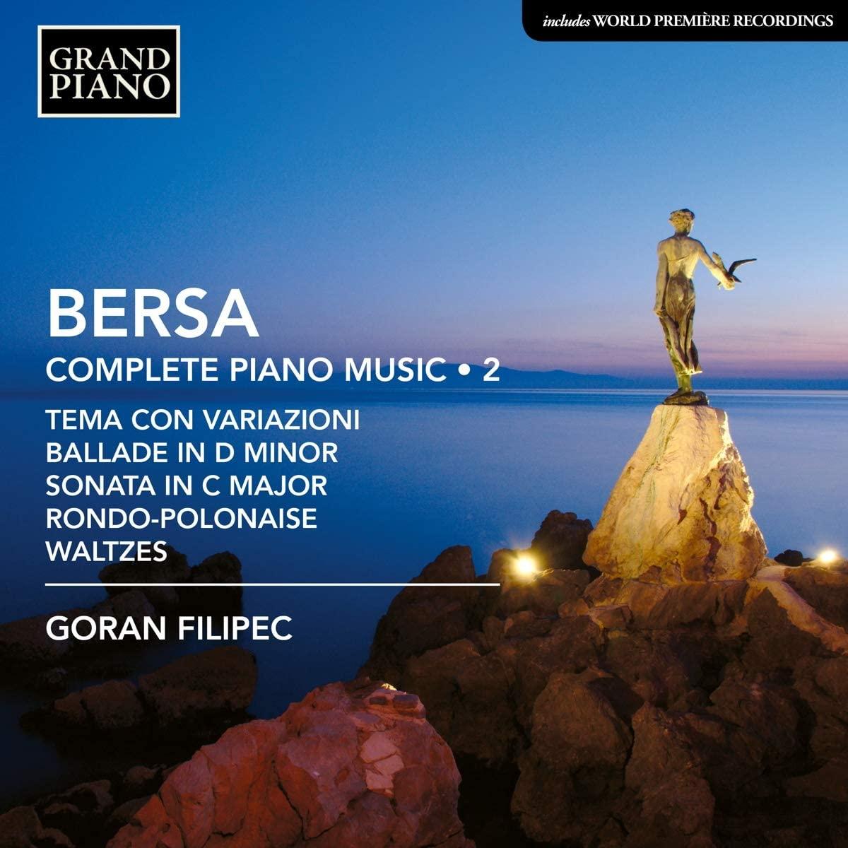 Review of BERSA Complete Piano Music, Vol 2 (Goran Filipec)