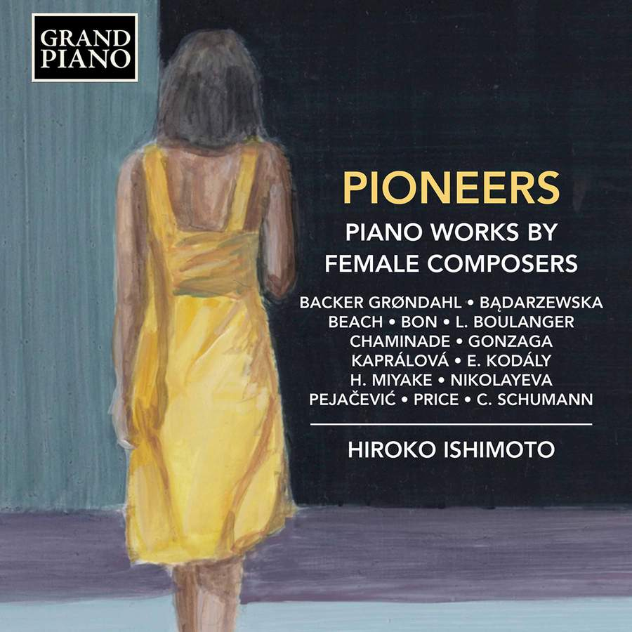 Review of Pioneers: Piano works by Female Composers