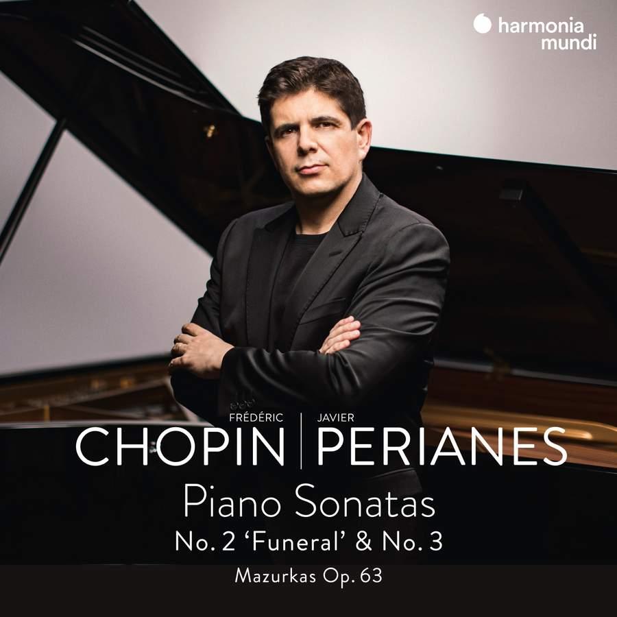 Review of CHOPIN Piano Sonatas Nos 2 & 3 (Javier Perianes)