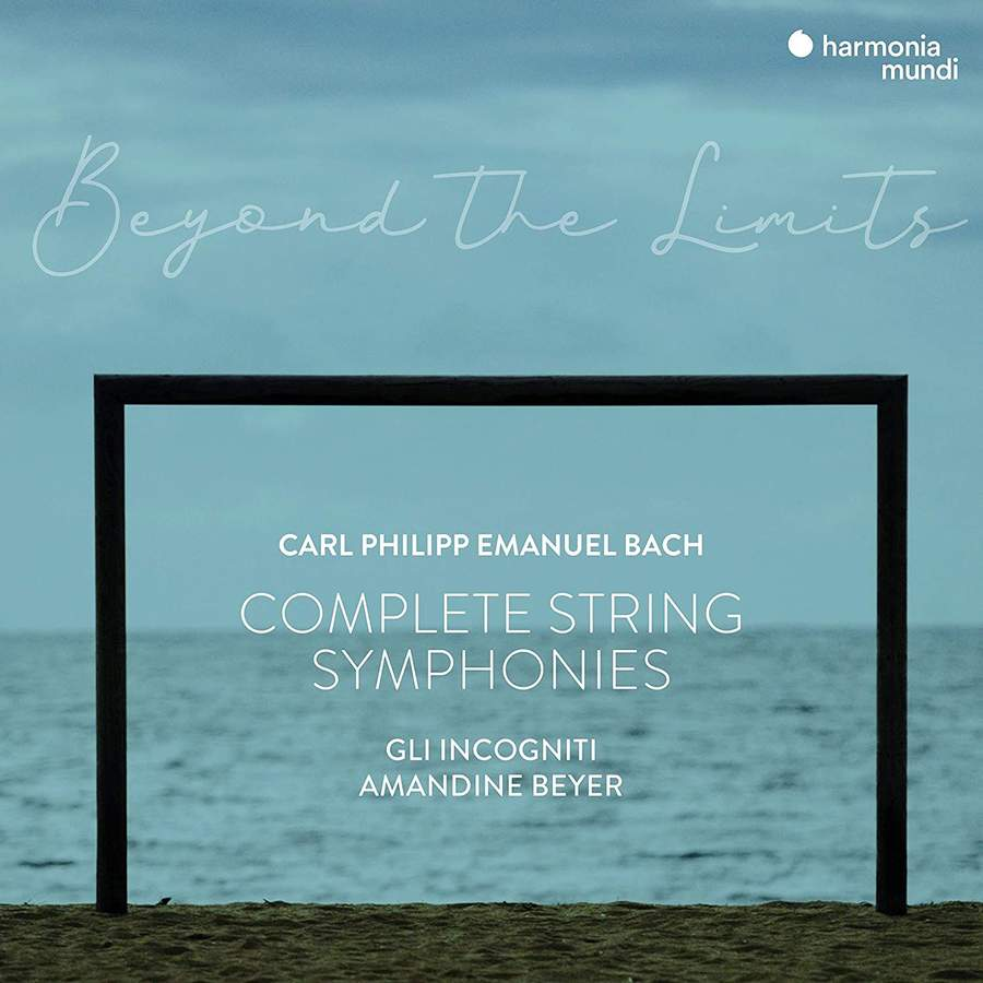 Review of CPE BACH 'Beyond the Limits' Complete String Symphonies