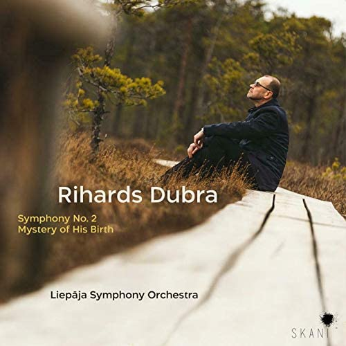 Review of DUBRA Symphony No 2. Mystery of His Birth