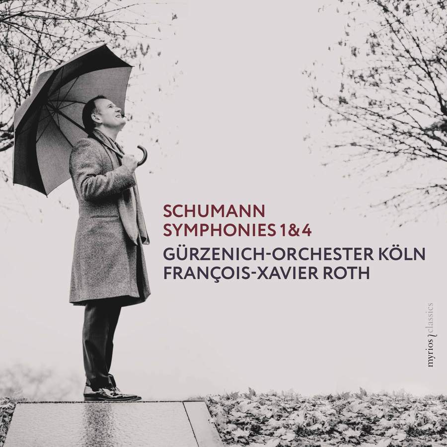 Review of SCHUMANN Symphonies Nos 1 & 4 (Roth)