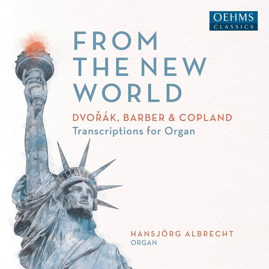 Review of DVORAK, BARBER, COPLAND 'From the New World' (Hansjorg Albrecht)