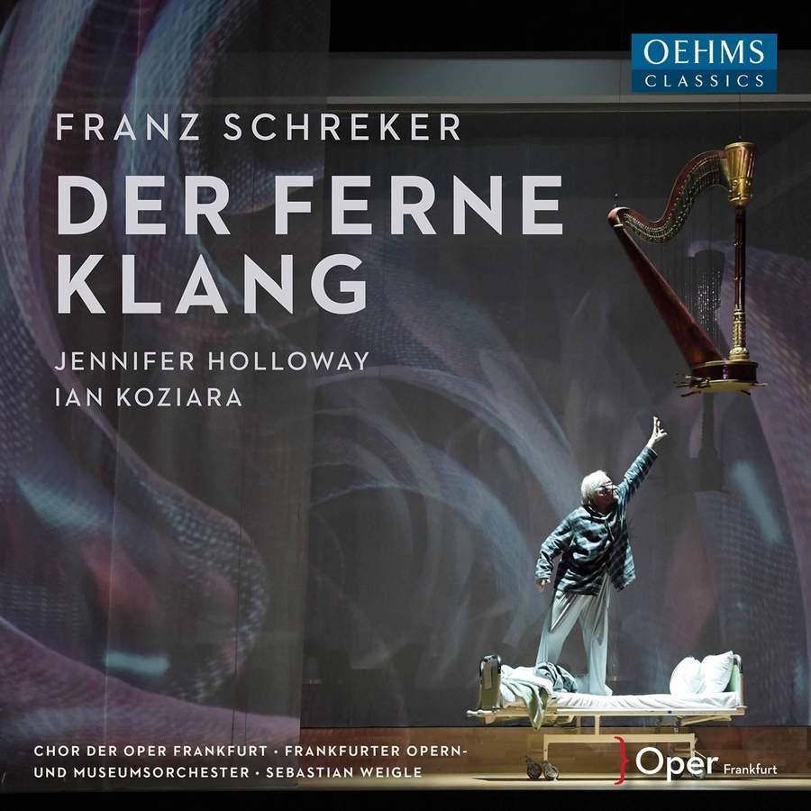 Review of SCHREKER Der ferne Klang (Weigle)