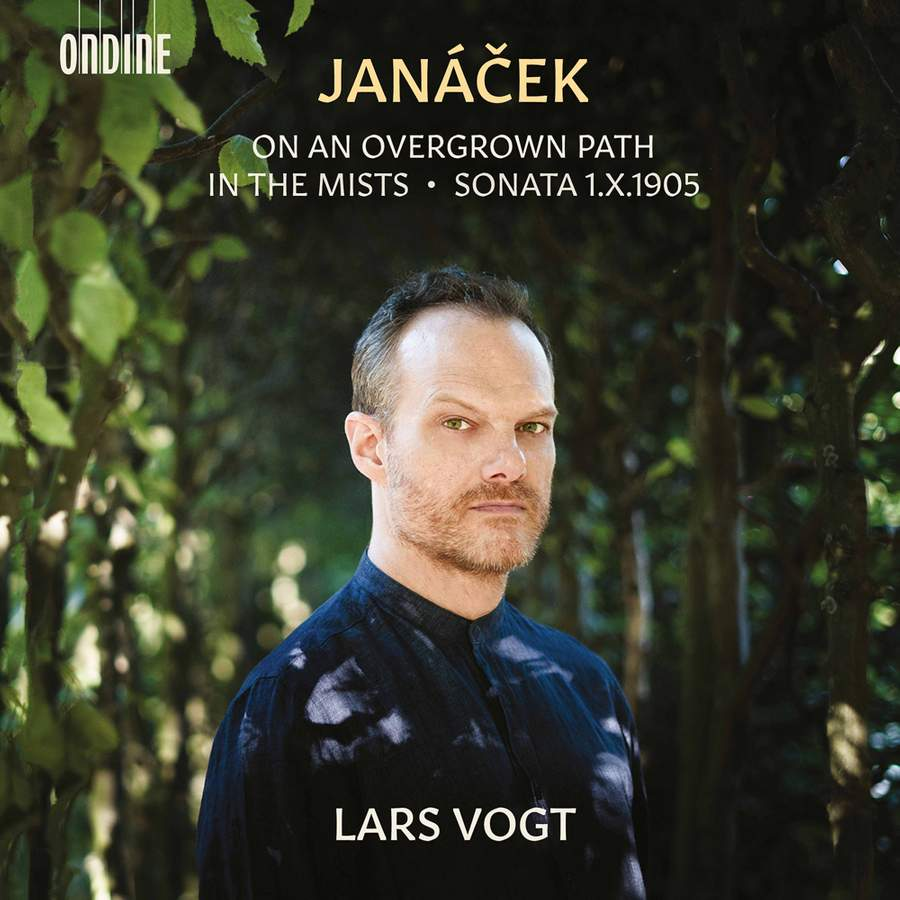 Review of JANÁČEK On An Overgrown Path. Piano Sonata. In the Mists (Lars Vogt)