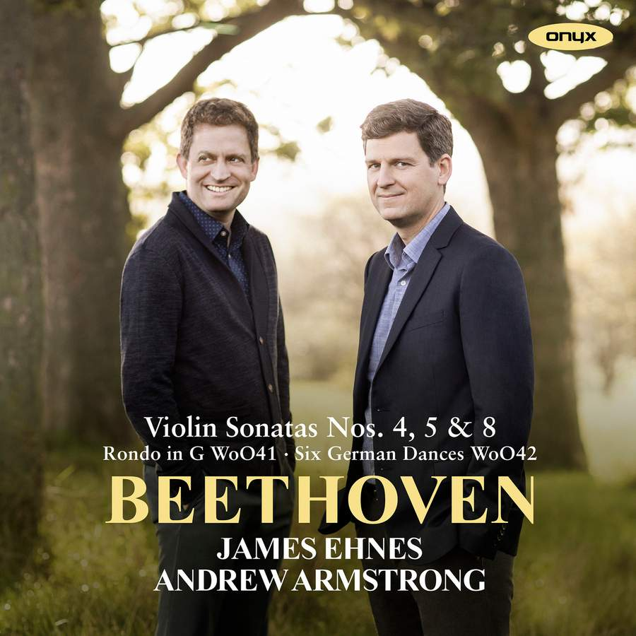 Review of BEETHOVEN Violin Sonatas Nos 4, 5 & 8 (James Ehnes)
