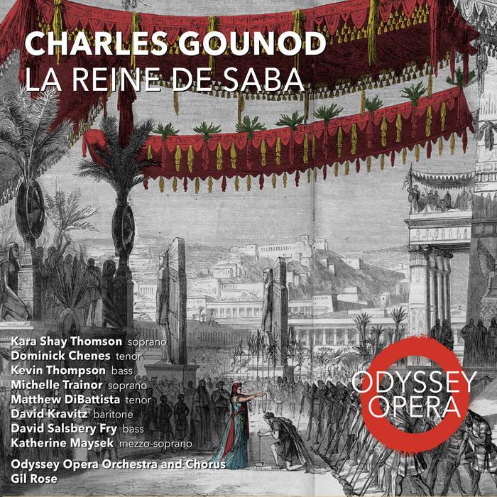 Review of GOUNOD La reine de Saba (Rose)