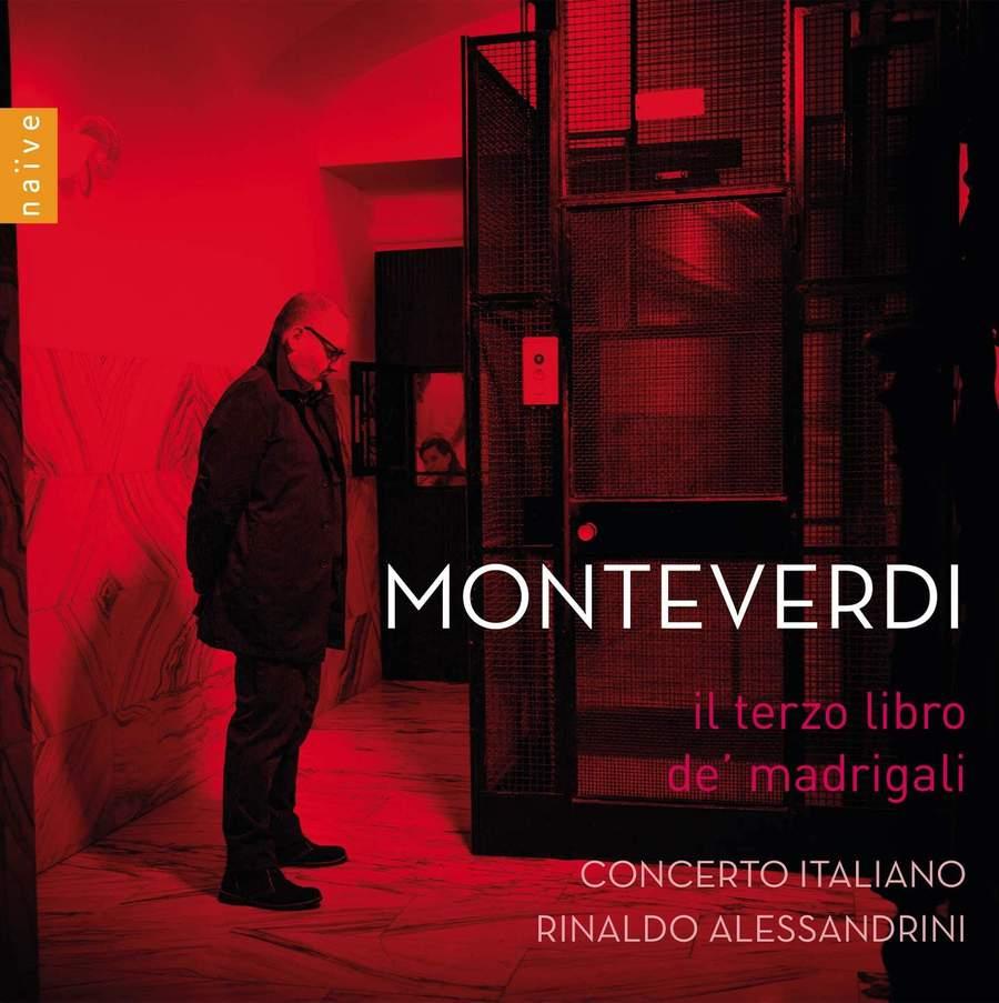 Review of MONTEVERDI Il Terzo Libro de Madrigali (Alessandrini)